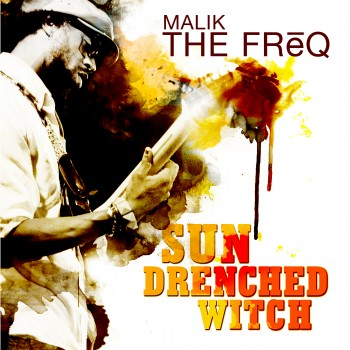 Malik Sun Dreanched Witch